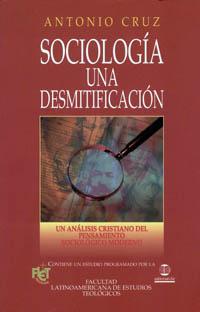 Sociologia una desmitificacion antonio cruz