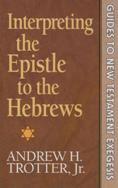 Interpreting the Epistle to the Hebrews