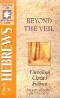 Beyond The Veil: Unveiling Christ's Fullness