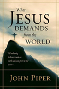 What Jesus Demands of the World