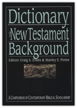 Dictionary of New Testament Background [DOWNLOAD]