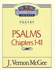 Thru the Bible Vol. 17: Poetry (Psalms 1-41)