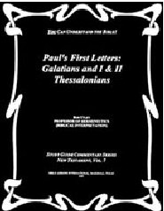 Paul's First Letters: Galatians and I & II Thessalonians