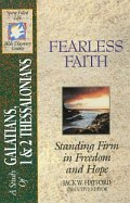 Fearless Faith (SFL; Galatians, 1 & 2 Thessalonians)