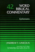 Word Biblical Commentary, Volume 42: Ephesians