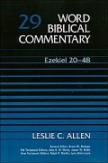 Word Biblical Commentary, Volume 29: Ezekiel 20-48
