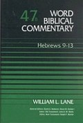 Word Biblical Commentary, Volume 47b: Hebrews 9-13