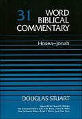 Word Biblical Commentary, Volume 31: Hosea-Jonah