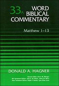 Word Biblical Commentary, Volume 33a: Matthew 1-13