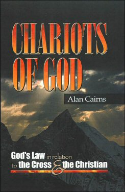 Chariots of God: God's Law in Relation to the Cross and the Christian