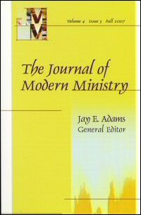 Journal of Modern Ministry, Vol. 4 Issue 3 Fall 2007