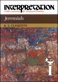 Interpretation: A Bible Commentary for Teaching and Preaching Jeremiah