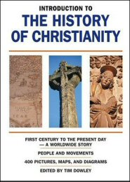 Introduction to the History of Christianity: First Century to the Present Day
