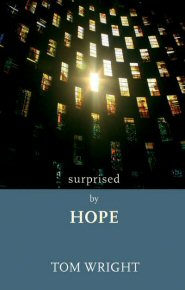 Surprised by Hope
