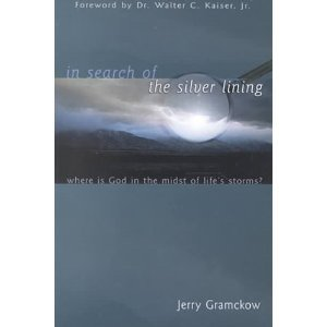 In Search of the Silver Lining: Where Is God in the Midst of Life's Storms?