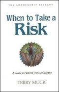 When to Take a Risk