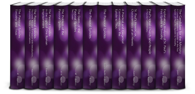 Classic Commentaries and Studies on the Pastoral Epistles (12 vols.)