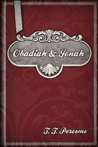 The Cambridge Bible for Schools and Colleges: Obadiah and Jonah