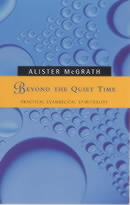 Beyond the Quiet Time: Practical Evangelical Spirituality