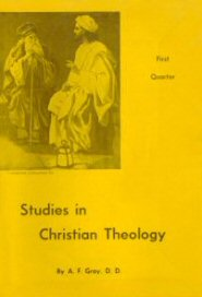 Studies in Christian Theology Book One