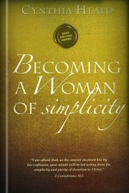 Becoming a Woman of Simplicity