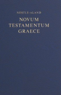 Nestle-Aland 27th Edition Greek New Testament (Morphological Edition)