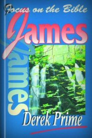 Focus on the Bible: James