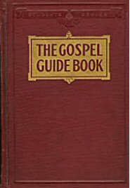 The Gospel Guide-Book