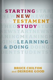 Starting New Testament Study: Learning and Doing