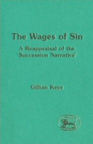 The Wages of Sin: A Reappraisal of the 'Succession Narrative'