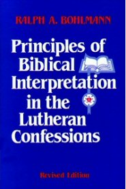 Principles of Biblical Interpretation in the Lutheran Confessions