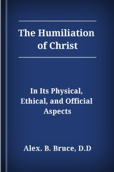 The Humiliation of Christ