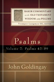 Baker Commentary on the Old Testament Wisdom and Psalms: Psalms, vol. 2