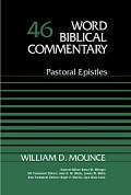 Word Biblical Commentary, Volume 46: Pastoral Epistles