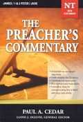 The Preacher's Commentary Series, Volume 34: James / 1 & 2 Peter / Jude