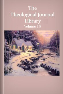 Theological Journal Library, vol. 15
