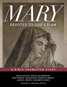 Mary: Devoted to God's Plan