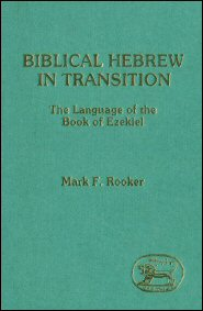 Biblical Hebrew in Transition