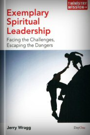 Exemplary Spiritual Leadership: Facing the Challenges, Escaping the Dangers