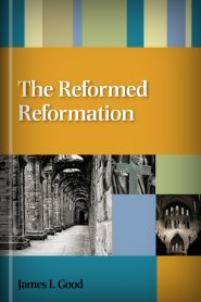The Reformed Reformation