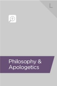 Philosophy & Apologetics Bundle, L (16 vols.)