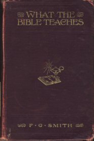 What the Bible Teaches, 1914 Ed.