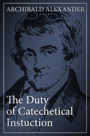 The Duty of Catechetical Instruction