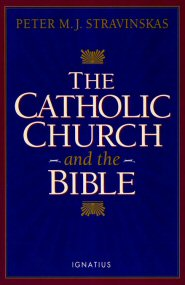 The Catholic Church and the Bible