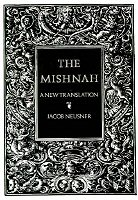 The Mishnah: A New Translation