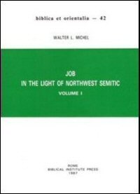 Job in the Light of Northwest Semitic, vol. 1