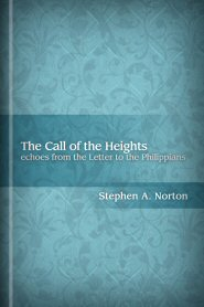 The Call of the Heights: Echoes from the Letter to the Philippians