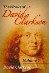 The Works of David Clarkson, vol. 1