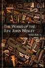 The Works of John Wesley, vol. 9