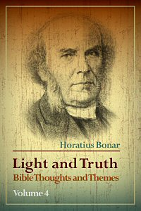 Light and Truth: Bible Thoughts and Themes, vol. 4
